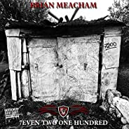 7EVEN TWO ONE HUNDRED [Explicit]
