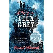 David Almond - A Song for Ella Grey