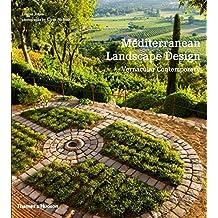 Mediterranean Landscape Design by Louisa Jones (2013-10-07)