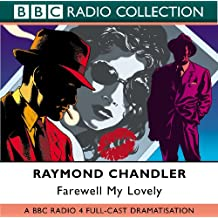Farewell My Lovely (BBC Radio Collection)