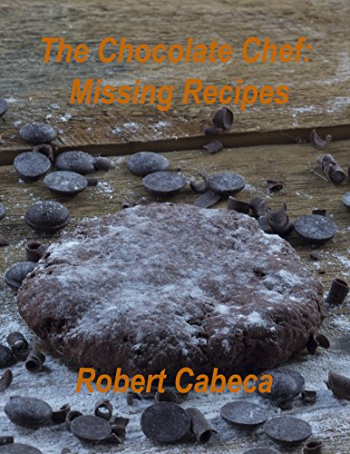 The Chocolate Chef: Missing Recipes (English Edition)