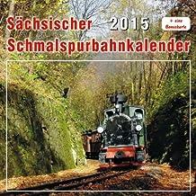 Sächsischer Schmalspurbahnkalender 2015