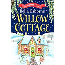 Willow Cottage – Part Two: Christmas Cheer (Willow Cottage Series)
