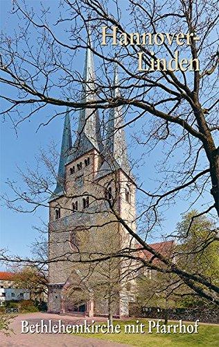 Hannover-Linden: Bethlehemkirche mit Pfarrhof