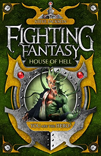 House of Hell (Fighting Fantasy) por Steve Jackson