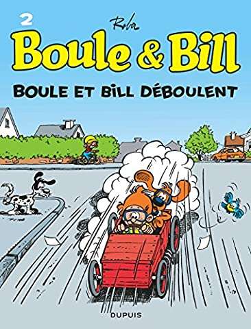 Boule et Bill, T2: Boule et Bill dboulent