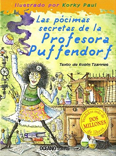 Las pócimas secretas de la profesora Puffendorf (Álbumes) por Robin Tzannes