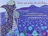 Sous un coin de ciel bleu | Demuynck, Arnaud. Metteur en scène ou réalisateur