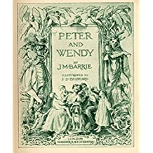 Peter Pan (Peter and Wendy): (Annotated) (English Edition)