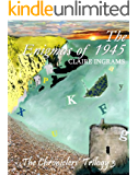 The Enigmas of 1945 (The Chroniclers' Trilogy 3)