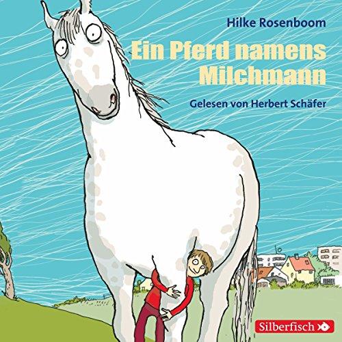 Ein Pferd namens Milchmann -