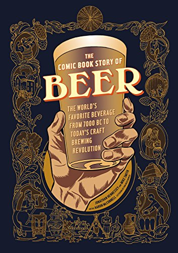 The Comic Book Story Of Beer por Jonathan Hennessey