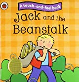 Jack and the Beanstalk: Ladybird Touch and Feel Fairy Tales (Ladybird Tales) by Ladybird (2010-01-28)