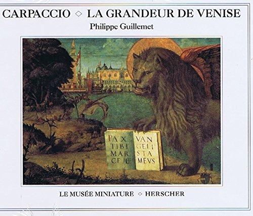 Carpaccio, la grandeur de Venise