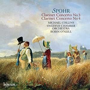 Spohr: Clarinet Concertos 3, 4