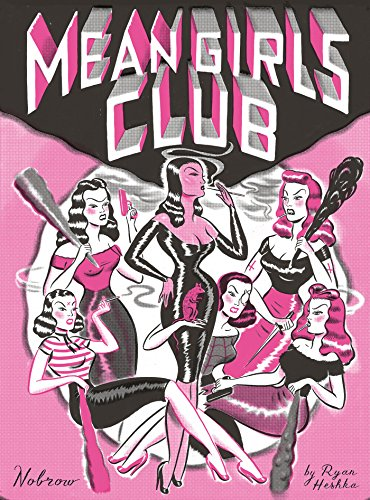 Mean Girls Club (Nobrow 17x23)