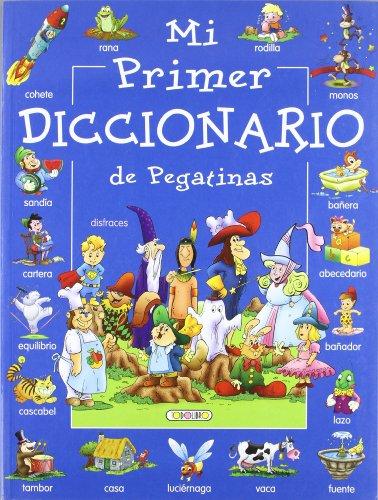 Mi primer diccionario (azul) (Mi primer diccionario de pegatinas) por Equipo Todolibro