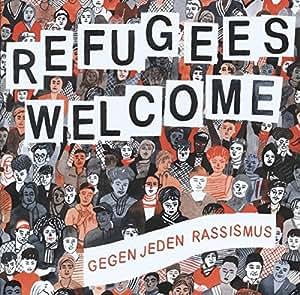 Refugees Welcome-Gegen Jeden Rassismus [Vinyl LP]