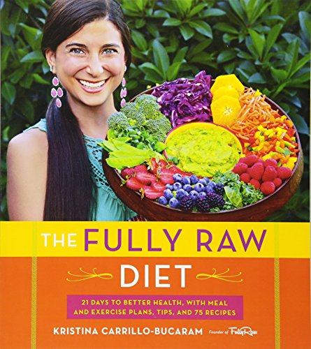 Fully Raw Diet, The