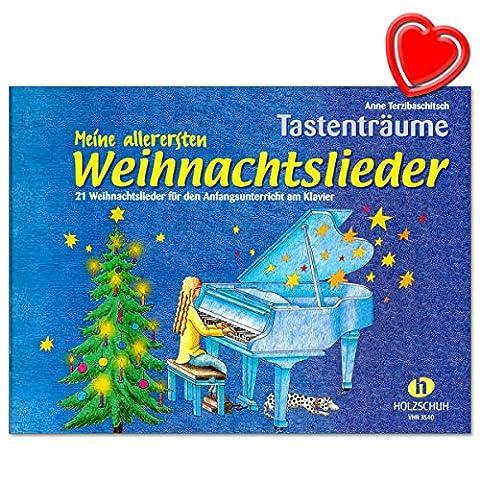 Meine allerersten Weihnachtslieder - Tastenträume von Anne Terzibaschitsch - 21 Weihnachtslieder im Fünftonraum für den Anfangsunterricht am Klavier - mit bunter herzförmiger Notenklammer