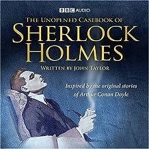Unopened Casebook of Sherlock Holmes (BBC Audio)