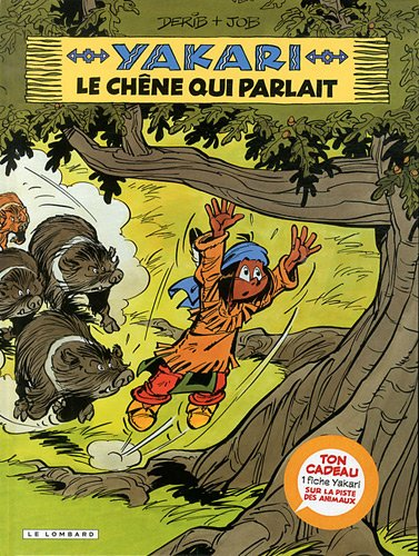 Yakari, Tome 28 : Le chêne qui parlait + fiche animale