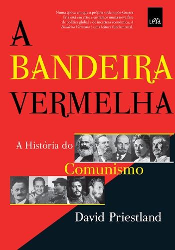 A Bandeira Vermelha (Em Portuguese do Brasil)