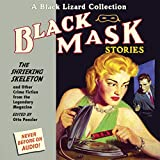 Black Mask 7: The Shrieking Skeleton - and Other Crime Fiction from the Legendary Magazine