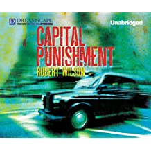 Capital Punishment (Carter Ross Mysteries) by Robert Wilson (2013-03-26)