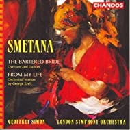 "Smetana: Bartered Bride (The) (Excerpts) / String Quartet No. 1, ""From My Life"" (Arr. for Orchestra)"