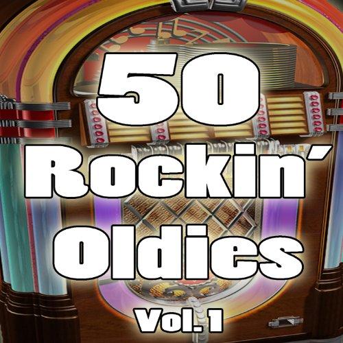 50 Rockin' Oldies, Vol. 1
