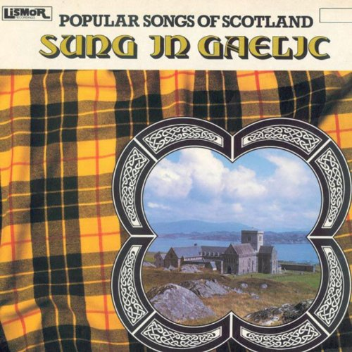 Popular Songs Of Scotland Sung...