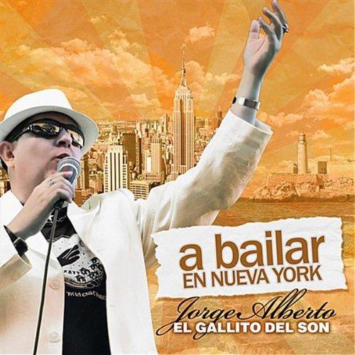 A Bailer en Nueva York - Jorge Alberto