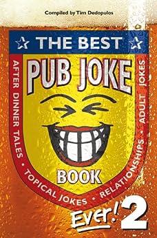 The Best Pub Joke Book Ever!: No.2 by [Dedopulos, Tim]