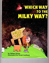 Which Way to the Milky Way? (Question of Science Book)