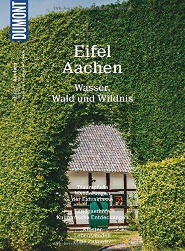 DuMont Bildatlas Eifel, Aachen: Wasser, Wald und Wildnis