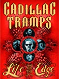 The Cadillac Tramps: Life On the Edge [OV]