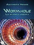 Wormhole: La materia oscura