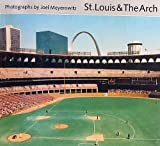 St. Louis and the Arch, Photographs by Joel Meyerowitz by Joel MEYEROWITZ (1982-08-02)