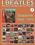 Scarica Libro I Beatles Rivista Di Dischi in Vinile Giappone Volume 7 (PDF,EPUB,MOBI) Online Italiano Gratis