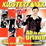 Songtexte von Die Klostertaler - Ab in den Urlaub