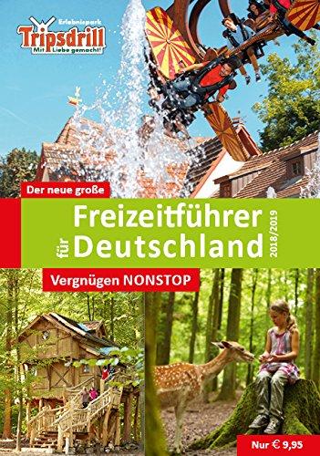 Der neue große Freizeitführer für Deutschland 2019/2020: Zeit für Familie - Spaß für alle
