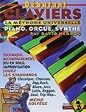 Débutant claviers : La méthode universelle (livre seul)