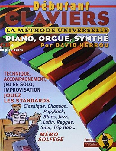 Débutant claviers : La méthode univers...