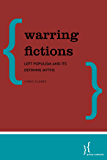 Warring Fictions: Left Populism and its Defining Myths