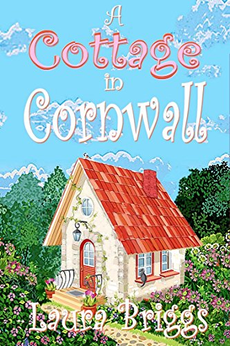 A Cottage in Cornwall by [Briggs, Laura]