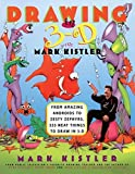 Drawing in 3-D by Mark Kistler (1998-08-06)
