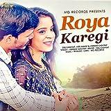 Roya Karegi (feat. Sibu Kashyap, Miss Manvi)