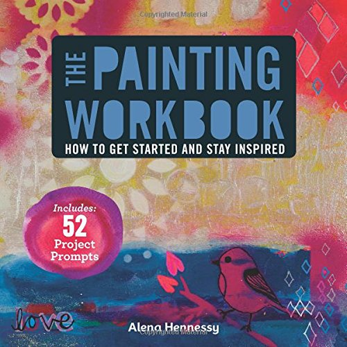the-painting-workbook-how-to-get-started-and-stay-inspired