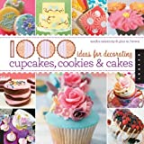 1,000 Ideas for Decorating Cupcakes, Cookies & Cakes by Brown, Gina M., Salamony, Sandra (2010) Paperback